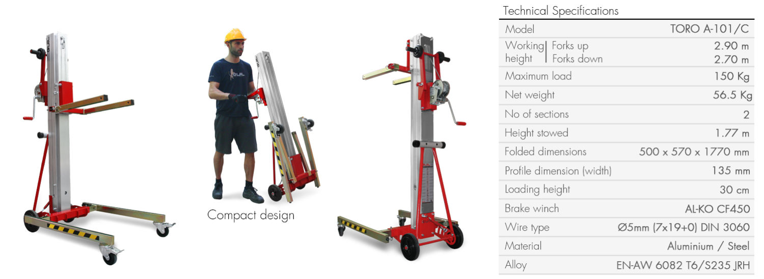 Material lifter manufactured in aluminium and steel. Its compact design allows it to be transported in small vehicles.